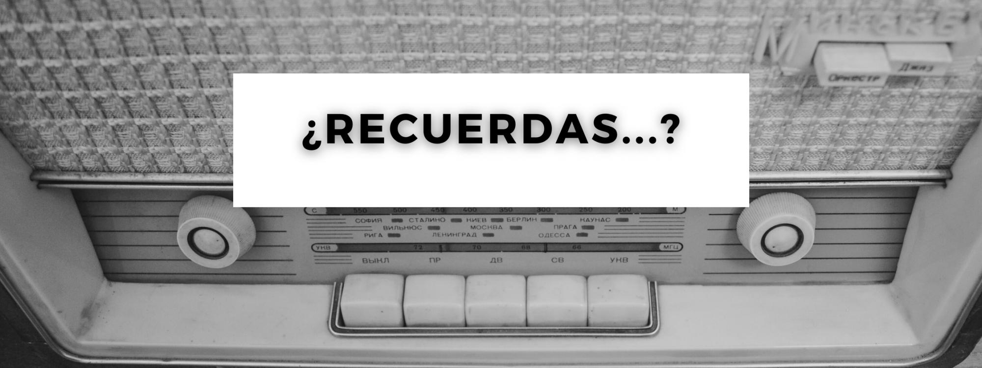 Recuerdas?
